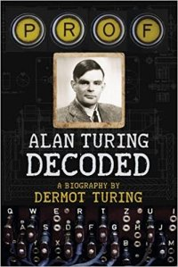 Prof Alan Turing decoded - hardcover and link